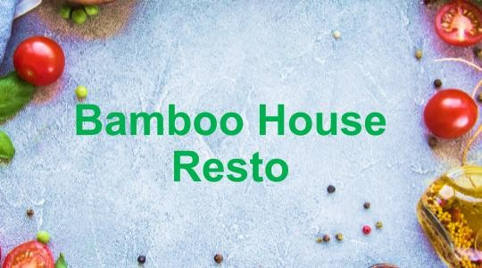 Menu & Review Bamboo House Resto - Penjaringan