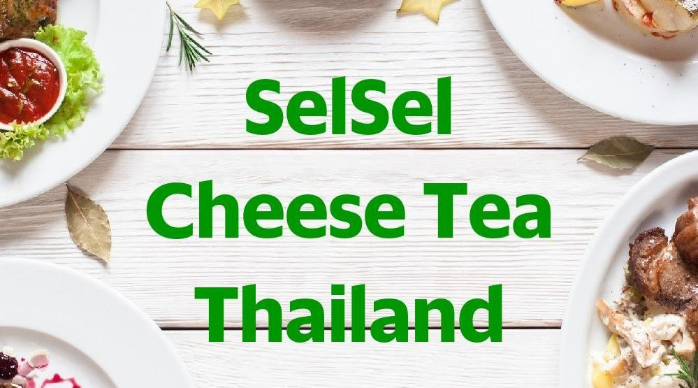Menu & Review SelSel Cheese Tea Thailand - Johar Baru - JKT.C-GAMBIR