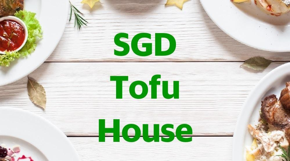 Menu & Review SGD Tofu House - Kapuk