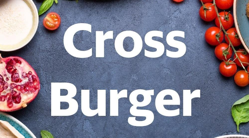 Menu & Review Cross Burger - Swadaya - Ciputat Timur