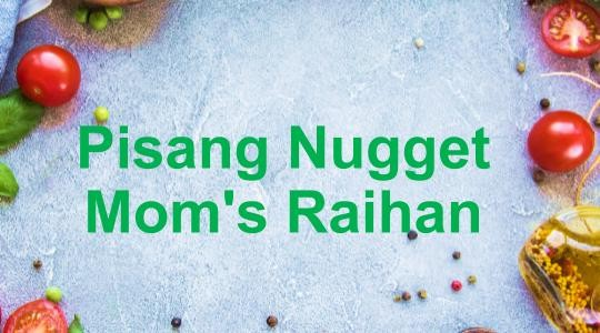 Menu & Review Pisang Nugget Mom's Raihan - Serua - Depok I