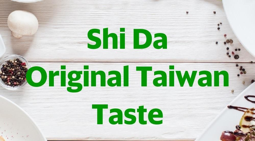 Menu & Review Shi Da Original Taiwan Taste - Pluit Junction