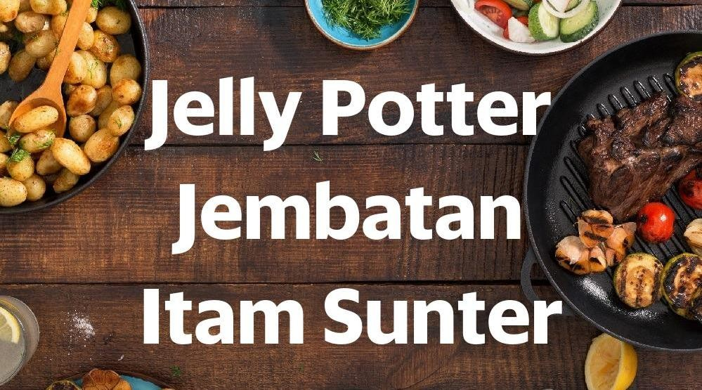 Menu & Review Jelly Potter Jembatan Itam Sunter - Sunter Agung