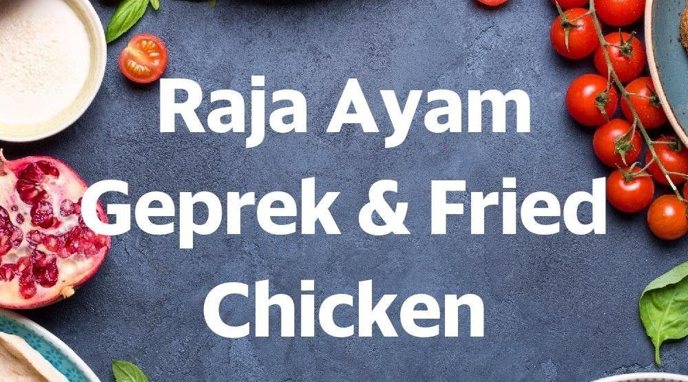 Menu & Review Raja Ayam Geprek & Fried Chicken - Wanaherang - Bogor 4 (Puncak Area)