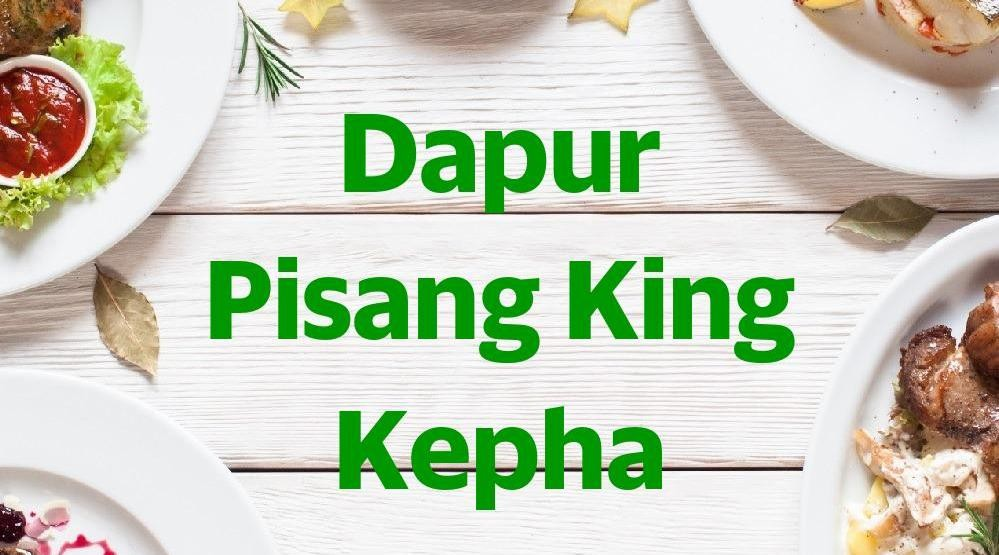 Menu & Review Dapur Pisang King Kepha - Rawa Bunga - Jatinegara