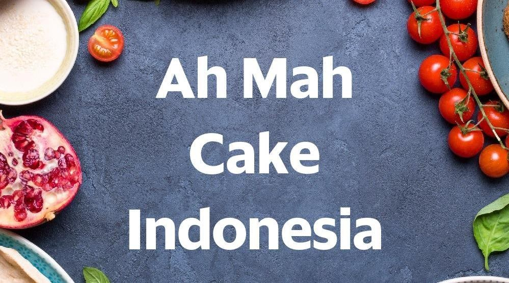 Menu & Review Ah Mah Cake Indonesia - Emporium Pluit Mall