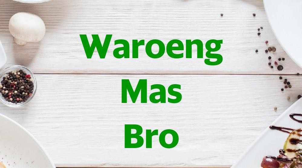 Menu & Review Waroeng Mas Bro - Karet Tengsin