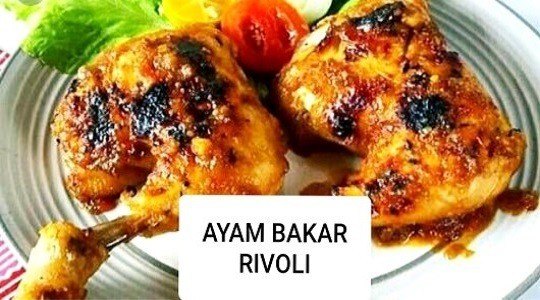 Menu & Review Ayam Bakar Rivoli - Kramat