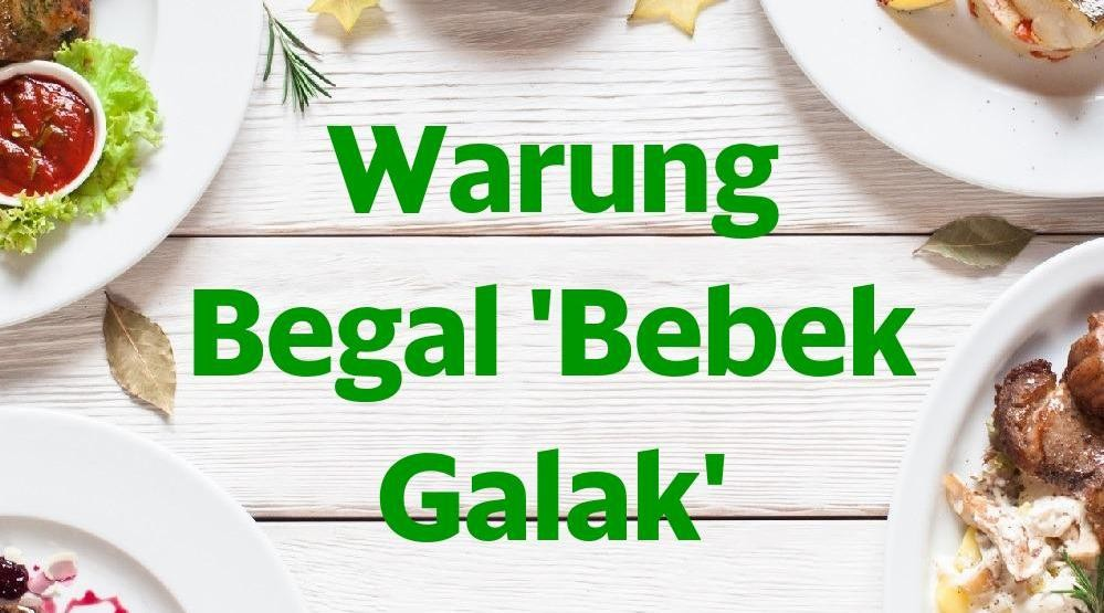 Menu & Review Warung Begal 'Bebek Galak' - Limo - DPK - LIMO