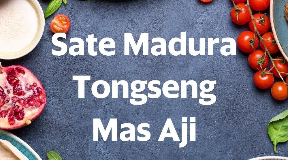Menu & Review Sate Madura Tongseng Mas Aji - Bendungan Hilir