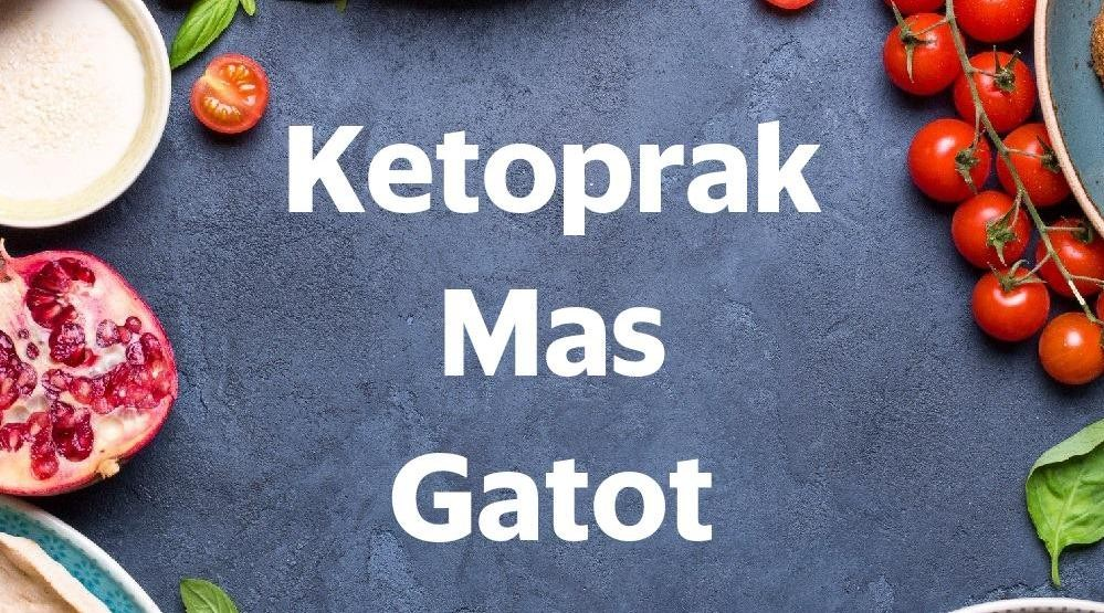 Menu & Review Ketoprak Mas Gatot - Marzuki 2