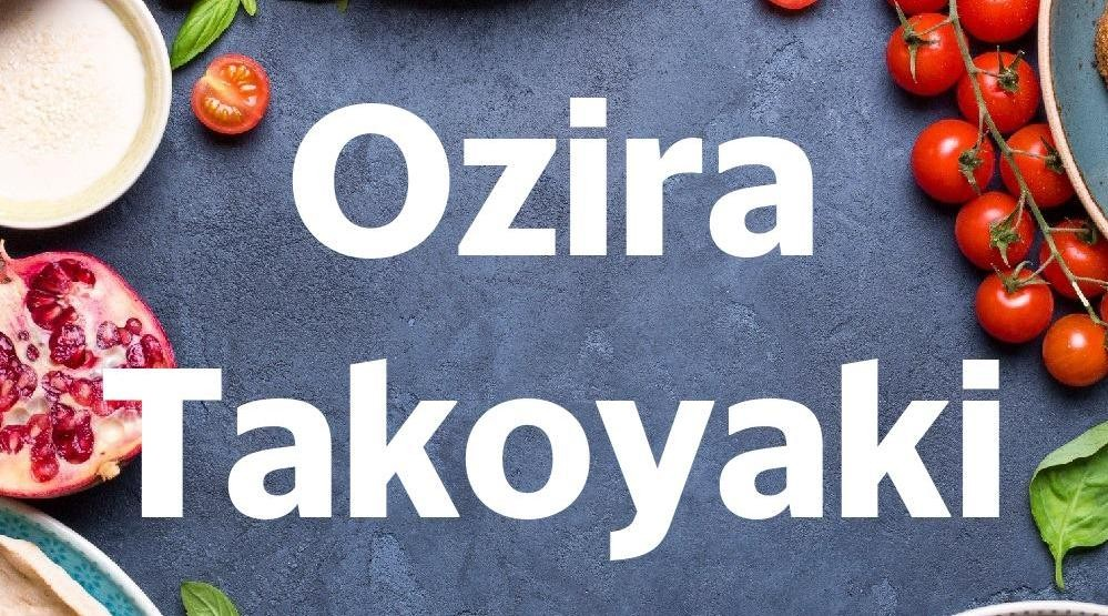 Menu & Review Ozira Takoyaki - Malaka Sari