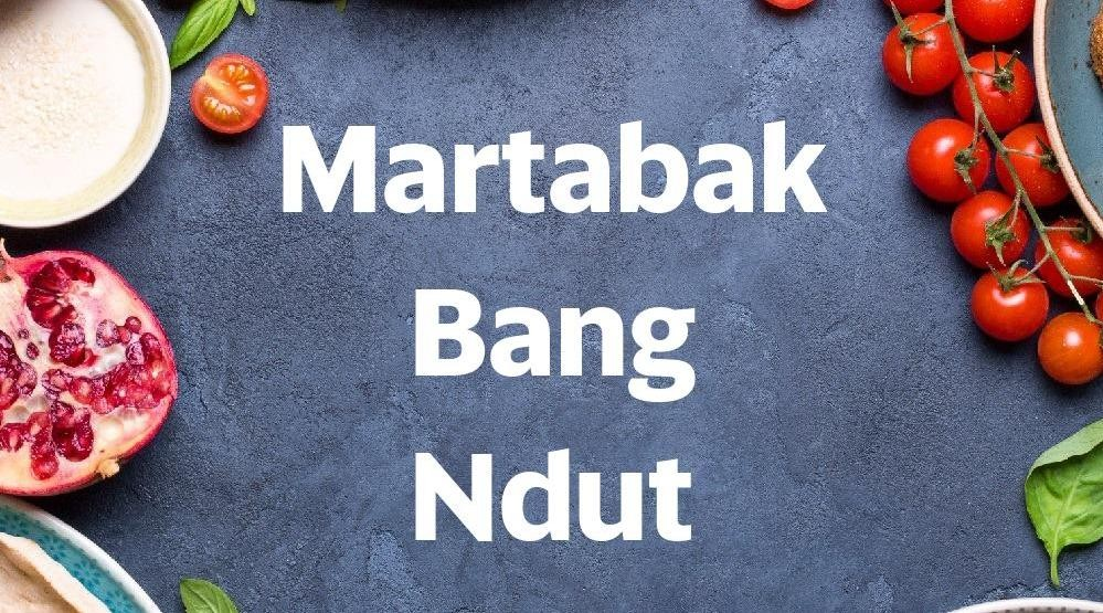 Menu & Review Martabak Bang Ndut - Sunter Agung