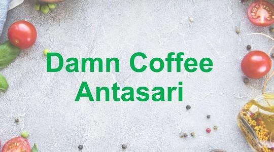 Menu & Review Damn Coffee Antasari - Cilandak - Cilandak