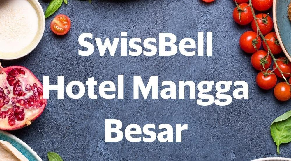 Menu & Review SwissBell Hotel Mangga Besar - Kartini