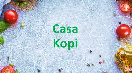 Menu & Review Casa Kopi - Bendungan Hilir