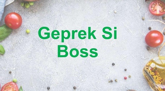 Menu & Review Geprek Si Boss - Rempoa - Ciputat