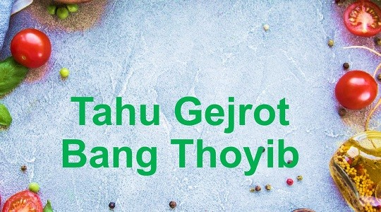 Menu & Review Tahu Gejrot Bang Thoyib -  KJ Perabot