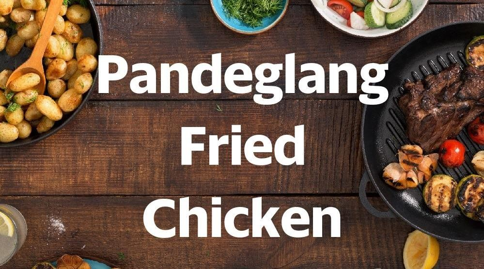 Menu & Review Pandeglang Fried Chicken - Pandeglang - Jakarta