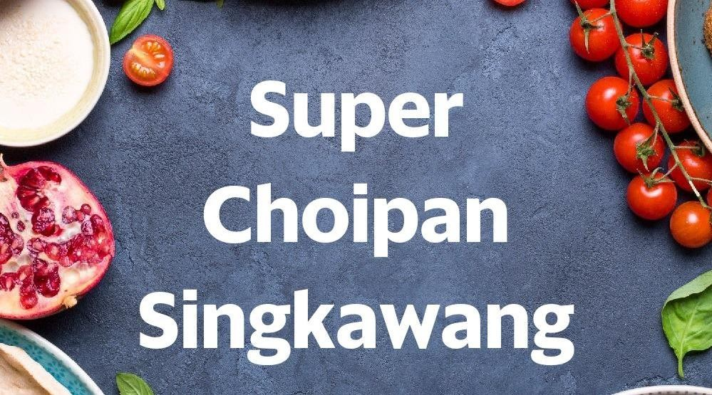 Menu & Review Super Choipan Singkawang - Pademangan Timur