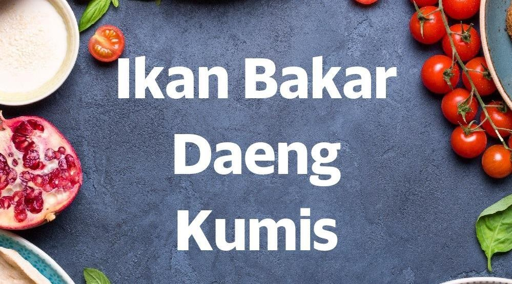 Menu & Review Ikan Bakar Daeng Kumis - Pluit