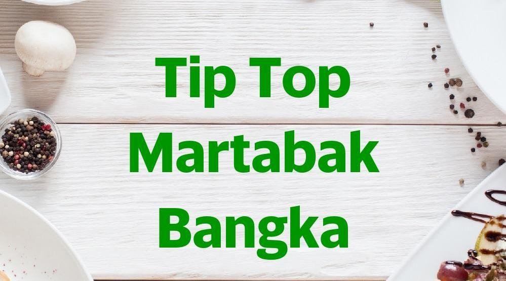 Menu & Review Tip Top Martabak Bangka -  Benda - Bogor I