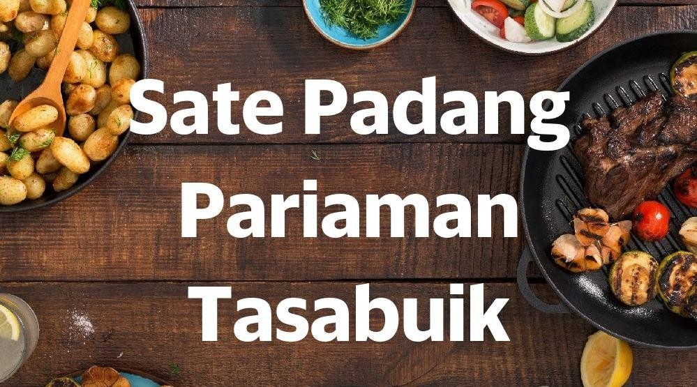 Menu & Review Sate Padang Pariaman Tasabuik - Matraman