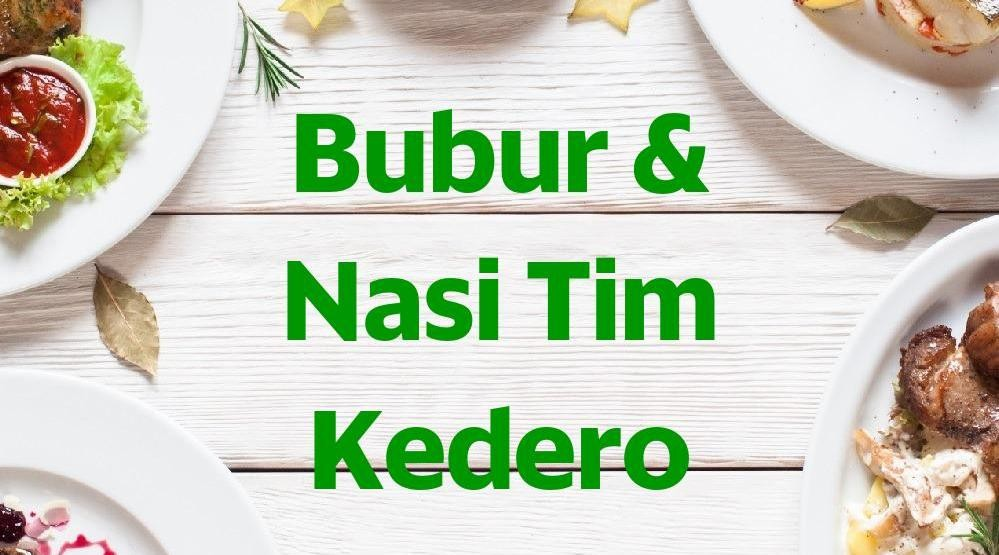 Menu & Review Bubur & Nasi Tim Kedero - Sunter Agung