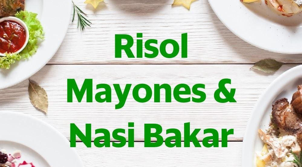 Menu & Review Risol Mayones & Nasi Bakar - Koja Selatan