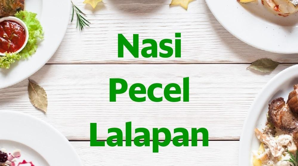 Menu & Review Nasi Pecel Lalapan - Kwitang
