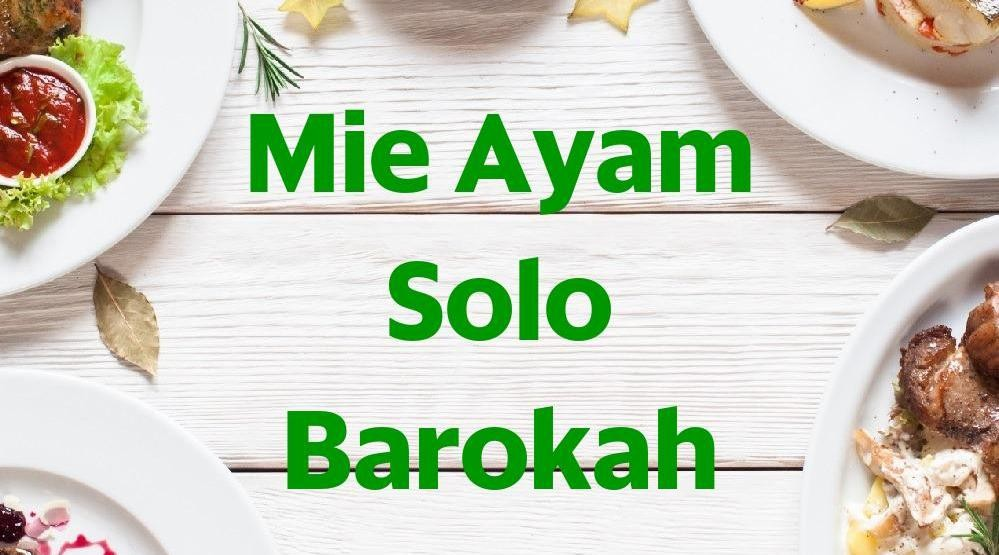 Menu & Review Mie Ayam Solo Barokah - Jati
