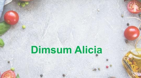 Menu & Review Dimsum Alicia - Pulo Gadung
