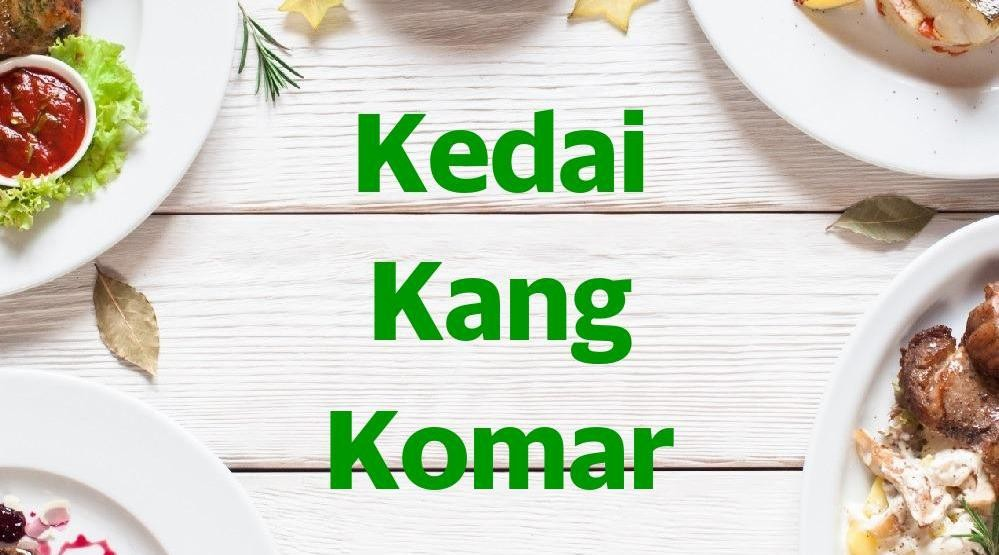 Menu & Review Kedai Kang Komar - Rawa Terate