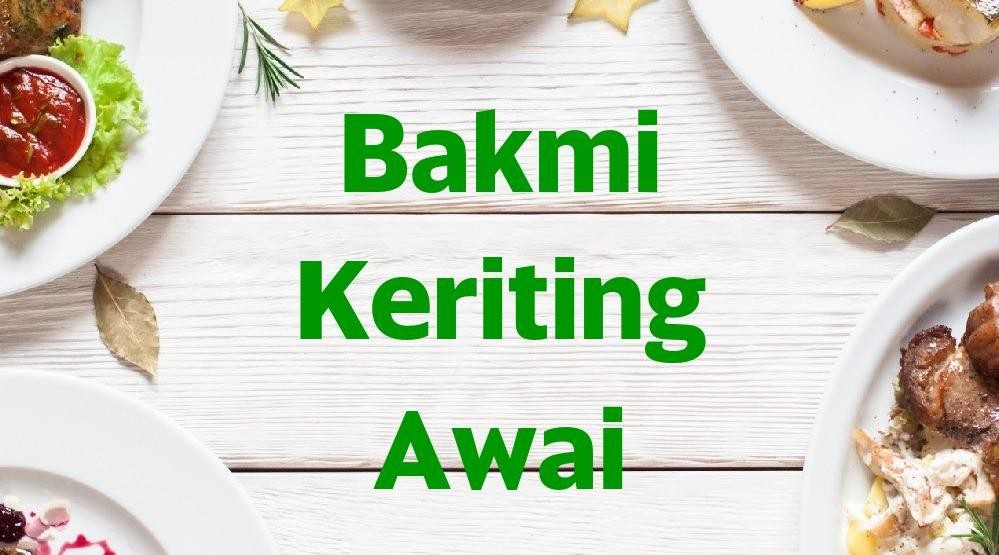 Menu & Review Bakmi Keriting Awai - Pluit