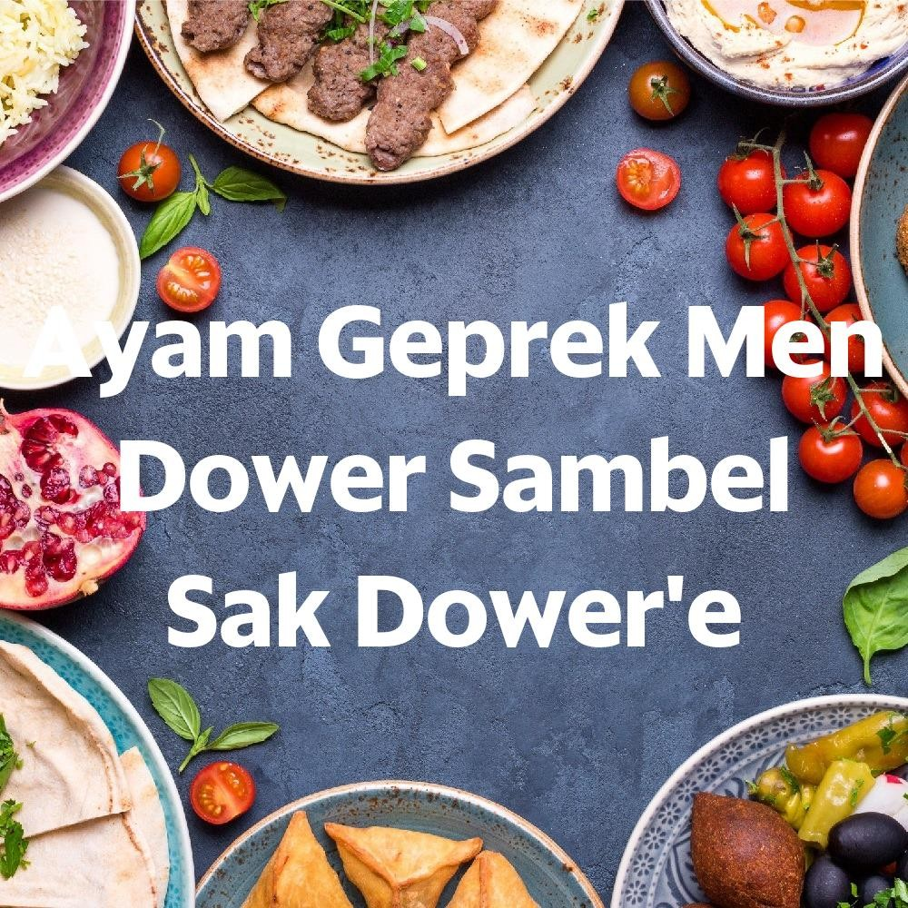 Menu & Review Ayam Geprek Men Dower Sambel Sak Dower'e - Paseban