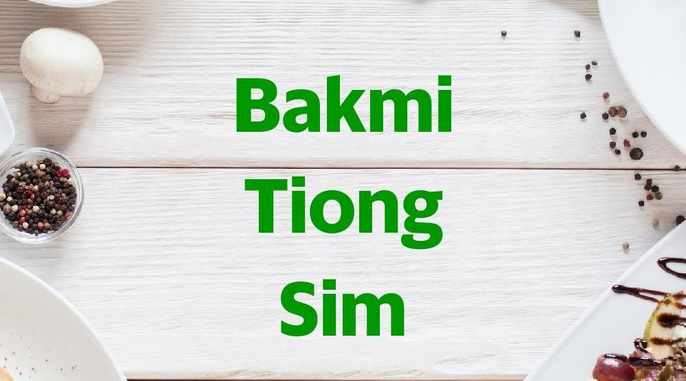 Menu & Review Bakmi Tiong Sim - Pluit
