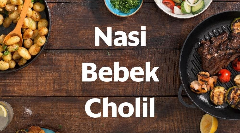 Menu & Review Nasi Bebek Cholil - Pinang Ranti