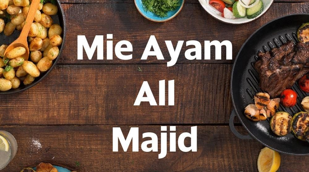 Menu & Review Mie Ayam All Majid - Bintaro - Ciputat