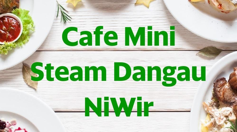 Menu & Review Cafe Mini Steam Dangau NiWir - Laladon - Ciomas