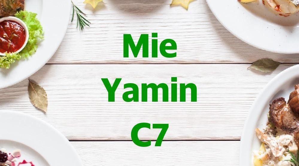 Menu & Review Mie Yamin C7 - Sumur Batu