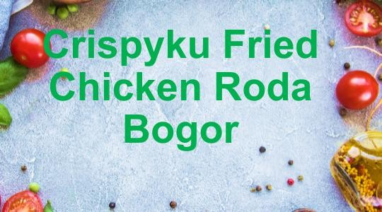 Menu & Review Crispyku Fried Chicken Roda Bogor - Babakan - Bogor Tengah