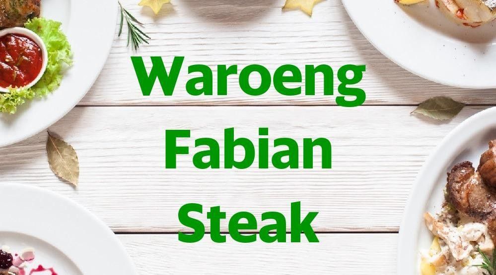 Menu & Review Waroeng Fabian Steak - Sungai Bambu