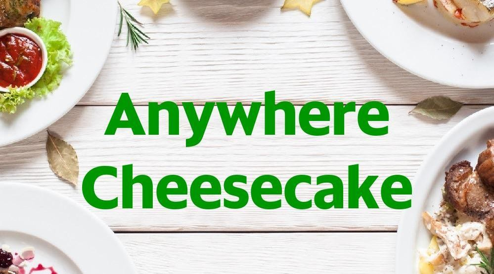 Menu & Review Anywhere Cheesecake - Palapa Raya - Bekasi II