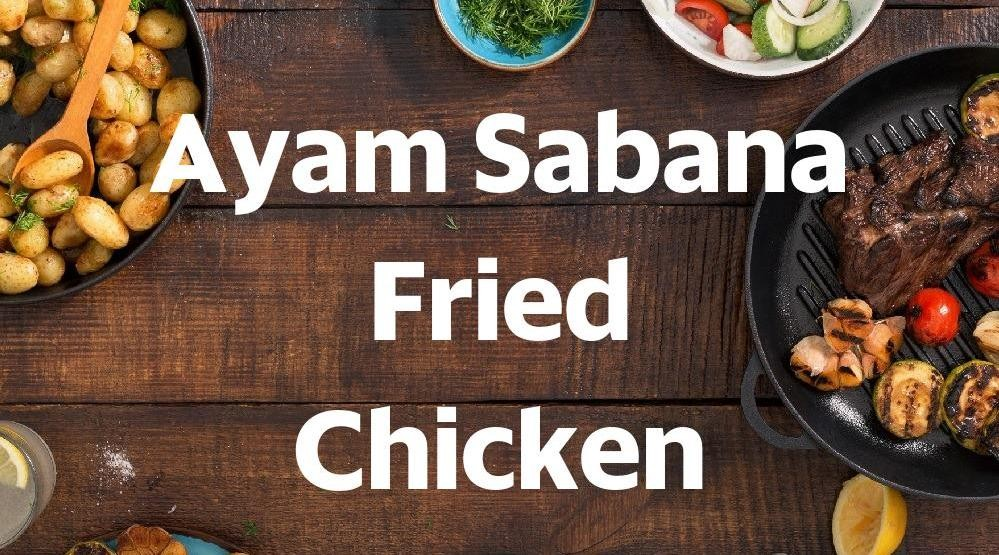 Menu & Review Ayam Sabana Fried Chicken - Pondok Labu
