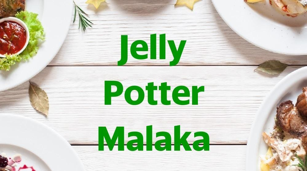 Menu & Review Jelly Potter Malaka - Cilincing