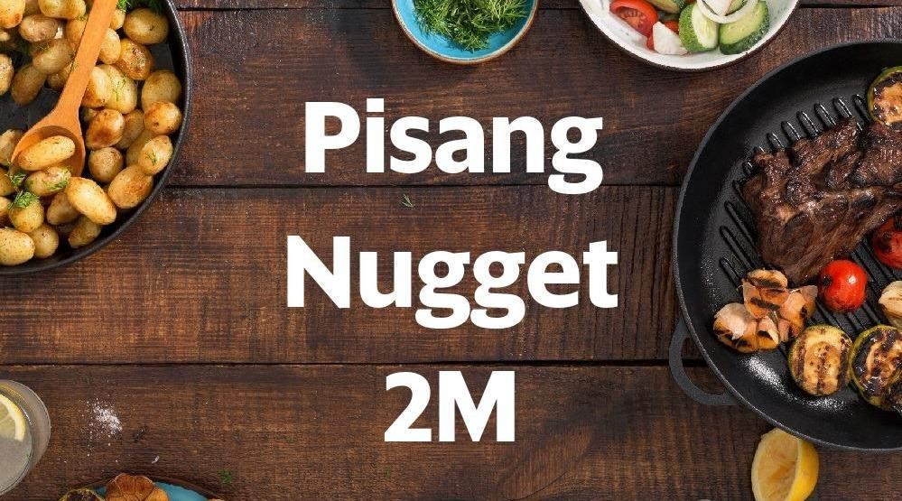 Menu & Review Pisang Nugget 2M - H Ahmad Tarmiji