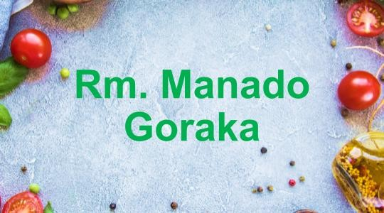 Menu & Review Rm. Manado Goraka - Mall Artha Gading