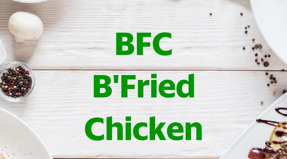 Menu & Review BFC B'Fried Chicken - Jati