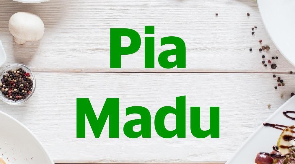 Menu & Review Pia Madu - Muara Kamal