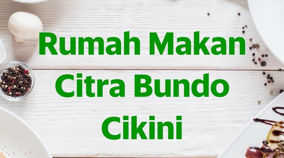 Menu & Review Rumah Makan Citra Bundo Cikini - Cikini